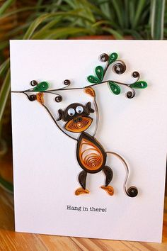Hang in there greeting card - Quilled Monkey on Branch - Unique - boy pet girl Arte Quilling, Paper Quilling Patterns, Quilled Paper Art, Quilling Paper Craft, Quilling Designs, Paper Crafts, Quilling Ideas, Origami, Quilled Creations