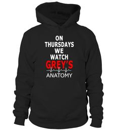 we watch Grey's Anatomy  tshirt  #gift #idea #shirt #image #funny #job #new #best #top #hot #hospital