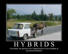 Hybrids- you're doing it wrong....