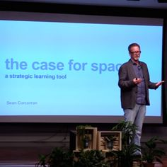 The Case for Space: Sean Corcorran, General Manager of Steelcase Education talks about how design thinking is transforming classrooms at TEDx | K-12 Blueprint