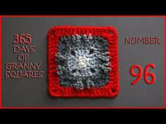 365 Days of Granny Squares Number 96 - YouTube