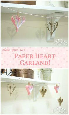 DIY Paper Heart Garland || Practically Functional