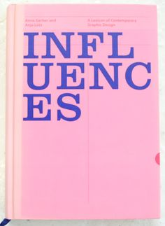 Influences. This book looks at who or what is influencing, provoking, inspiring and informing graphic designers today. It looks at the vast and seemingly endless spectrum of objects, memories, people, ideas, thoughts and references that form the backbone of any given creative project.