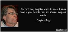 stephen king quotes pics | ... com quote 102705 img src http izquotes com quotes pictures quote you