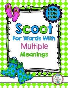 One word can have multiple meanings in our language.  This Scoot activity gives your students practice in figuring out exactly which meaning a word has in a sentence.  Two different Scoot games are included.  $