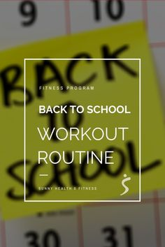 Going back to school can be a super busy time, but it's also a great time to re-evaluate your schedule and work in some healthy habits from the start, which is where this back to school workout routine comes in. #sunnyhealthfitness #backtoschool #backtoschoolworkoutroutine #workoutroutine