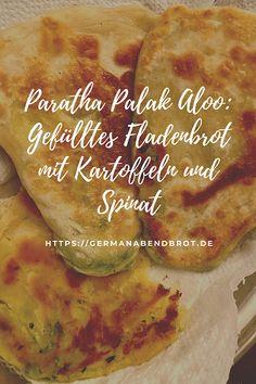 Paratha Palak Aloo: Gefülltes Fladenbrot Chutneys, Asian Recipes, Yummy Recipes, Ethnic Recipes, Potato Recipes, Potatoes, Yummy Food, Cheese, Foodblogger
