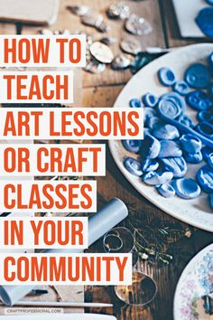 Teach Art at Home or in Your Community