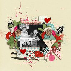 layout created with Love you more by River Rose, Studio Basic and WendyP Designs