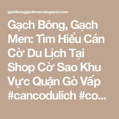 Gạch Bông, Gạch Men: Tìm Hiểu Cán Cờ Du Lịch Tại Shop Cờ Sao Khu Vực Quận Gò Vấp #cancodulich #codulich #cancoinox