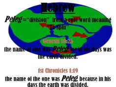 King James Bible Genesis And unto Eber were born two sons: the name of one was Peleg; for in his days was the earth divided; and his brother's name was Joktan. 1 Chronicles, Hebrew Words, King James Bible, He Day, Meant To Be, Sons, Names, Earth, My Son