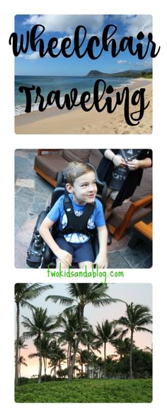 Wheelchair Traveling - Two Kids and a Blog