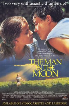 the man on the moon movie (1991) Set in 1950s Louisiana, this coming-of-age drama follows a 14-year-old tomboy as she tries to cope with her budding sensuality and a rivalry with her older sister. Trouble begins to brew when the siblings both fall for their dreamy new neighbor. Sam Waterston, Tess Harper, Gail Strickland...17a