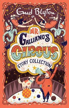 Mr .Gallianos Circus by Mary Kate McDevitt