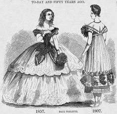 """""""Ball Toilette: To-day and Fifty Years Ago, 1807 & 1857"""" from Harper's Weekly, 1857."""