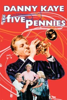 The Five Pennies: Danny Kaye, Barbara Bel Geddes, Louis Armstrong, Harry Guardino: