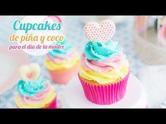 Cupcakes de Piña y Coco | Idea día de la madre | Quiero Cupcakes! - YouTube