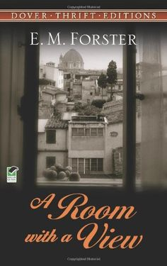 A Room with a View (Dover Thrift Editions) by E. M. Forster http://www.amazon.com/dp/0486284670/ref=cm_sw_r_pi_dp_ou2Oub1S7JDAP