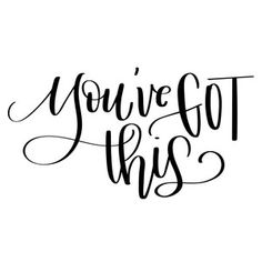 Silhouette Design Store - View Design youve got this Hand Lettering Quotes, Calligraphy Quotes, Brush Lettering, Positive Vibes, Positive Quotes, Motivational Quotes, Inspirational Quotes, Silhouette Design, Silhouette Cameo