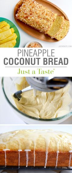Glazed Pineapple Coconut Bread - you'll love this sweet and flavorful combination! | Just a Taste