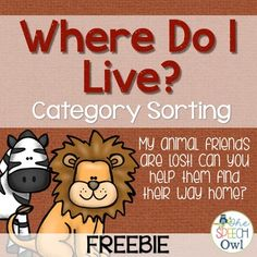 In Where do I live?: Category Sorting my sweet animal friends are lost! They need the help of your s Preschool Speech Therapy, Animal Activities, Kindergarten Science, Speech Therapy Activities, Speech Language Pathology, Language Activities, Science Activities, Speech And Language, Senses Preschool