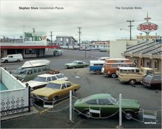 Stephen Shore: Uncommon Places: The Complete Works, 2015