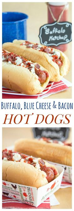 Buffalo, Blue Cheese, and Bacon Hot Dogs - add a spicy kick and a ton ...