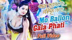 Mo Ballon Gala Phati   Hot Odia Item Video   Odia Movie   To Premare Pad...