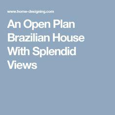 INFINITI Q NEW Competitive Specimen Cars - An open plan brazilian house with splendid views