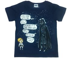 """Adorable Darth Vader And Son T-Shirt- My son loves the book.... I think it's because he ask the same questions, """"Because why Mom?!"""""""