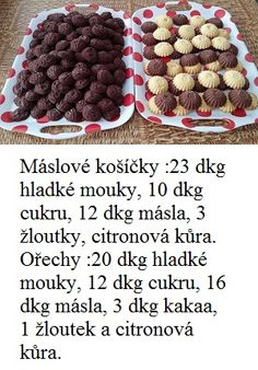 máslové košíčky a ořechy
