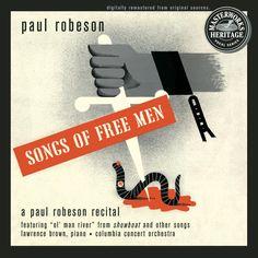 #BLACKHISTORY Songs of Free Men / A Paul Robeson Recital