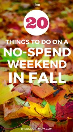 Find out how to save some money by completing a no-spend weekend. Here are 20 things to do this Fall that doesn't cost a dime. Click to get the free printable.  - The Budget Mom #nospendweekend #fallactivities #savemoney Save Money On Groceries, Ways To Save Money, Money Tips, Money Saving Tips, Saving Ideas, Earn Money, Frugal Living Tips, Frugal Tips, Autumn Activities