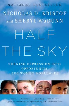 So this is my book with my wife, Sheryl. I won't give you a review because I'm not entirely objective. http://www.amazon.com/Half-Sky-Oppression-Opportunity-Worldwide/dp/0307387097/ref=tmm_pap_title_0