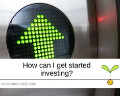 How can I get started investing? How Can I Get, I Can, Finance, Investing, Canning, Economics, Home Canning, Conservation