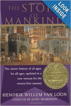 The Story of Mankind: John Merriman, Hendrik Willem van Loon:  for Grade 7 for Homeschoolers u$13.53
