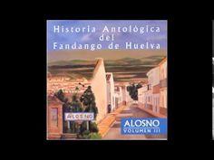 """4. J MARÍA DE LEPE - """"LA CONEJILLA"""" Y CANÉ (ALOSNO III; HISTORIA ANTOLÓGICA DEL FANDANGO DE HUELVA) - YouTube"""