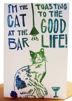 Im the cat at the bar toasting to the good life by foreignspell #50cent, #songlyrics, #quote