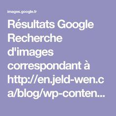 Résultats Google Recherche d'images correspondant à http://en.jeld-wen.ca/blog/wp-content/uploads/2015/03/JW01232.png