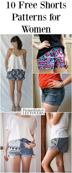 10 Free Shorts Patterns for Women, including how to make cut off shorts, pleated shorts patterns, high waisted shorts patterns and no pattern tutorials.