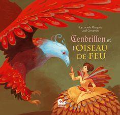 Les lectures d'Eden: Cendrillon et l'Oiseau de Feu - La Luciole Masquée...