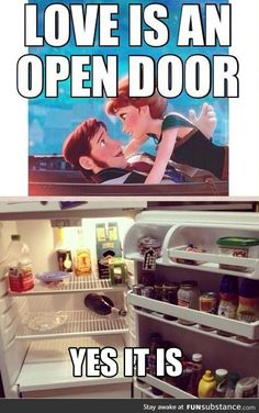 Love is an open door