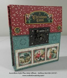 Accordion Style Plus Mini Album.  Graphic 45 A Christmas Carol. More Pictures and Tutorial on my blog: www.webofcreativity.net. Created by Melissa Merritt 2015.