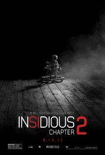 Insidious: Chapter 2 (2013) I really like the First one it was scary I want to see 2nd part Looks creppy!!