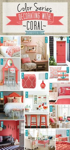 Color Series, Decorating with Coral. Coral home decor.