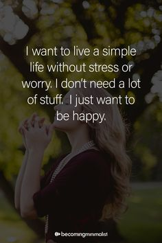 Love Me Quotes, No Worries, Things I Want, Stress, Wisdom, My Love, Words, Happy, Life