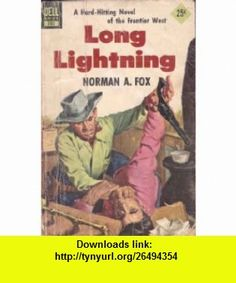 Long Lightning (Vintage Dell, 783) Norman A. Fox, Norton Stewart - cover ,   ,  , ASIN: B001S48YYQ , tutorials , pdf , ebook , torrent , downloads , rapidshare , filesonic , hotfile , megaupload , fileserve