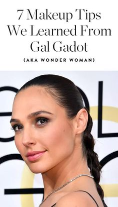 7 Makeup Tips We Learned from Gal Gadot (aka Wonder Woman) via @PureWow