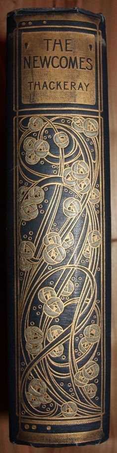 The Newcomes by Thackery...With wonderful 'Arts & Crafts' period, Talwin Morris Cover and Spine design.~  ...  #reading #books