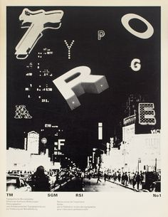 Typographische Monatsblätter 1971 design by Dan Friedman, Illustration made with letterforms found in Times Square, NYC